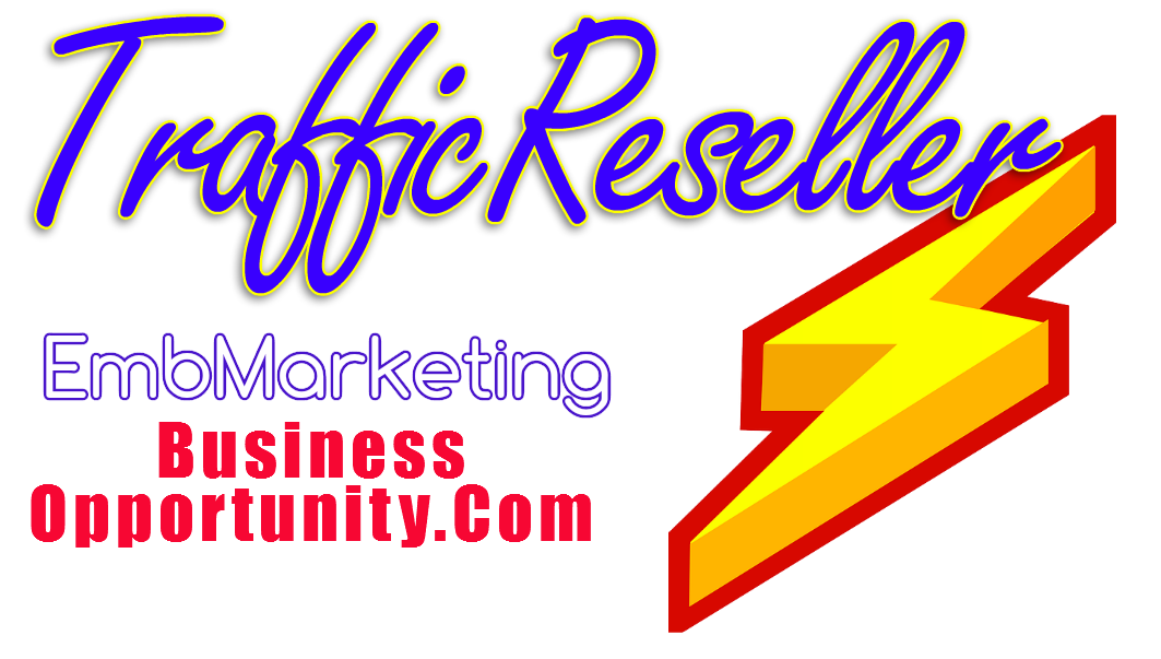 TrafficReseller.EmbMarketingBusinessOpportunity.Com